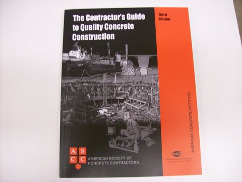 Contractor's Guide to Quality Concrete Constructio